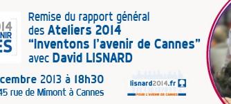 Remise du rapport général des ateliers 2014 « inventons l'avenir de Cannes » avec David Lisnard