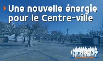 Une nouvelle énergie pour le centre-ville