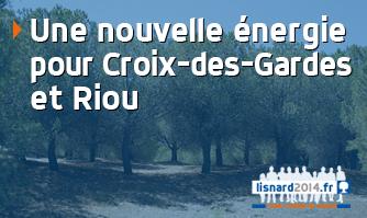Une nouvelle énergie pour Croix-des-Gardes / Riou
