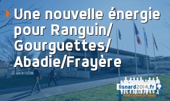 Une nouvelle énergique pour Ranguin / Gourguettes / Abadie / Frayère