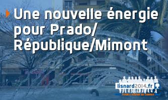 Une nouvelle énergie pour Prado / République / Mimont