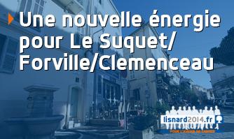 Une nouvelle énergie pour Le Suquet / Forville / Clémenceau