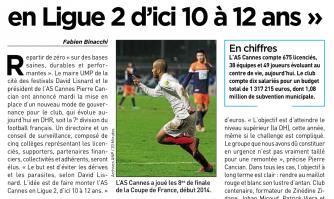"""""""Faire monter l'AS Cannes en Ligue 2 d'ici 10 à 12 ans"""""""