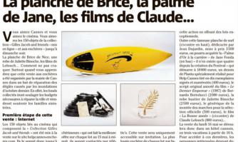 La planche de Brice, la palme de Jane, les films de Claude