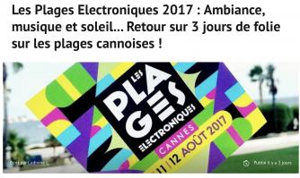 Les Plages Electroniques 2017 : Ambiance, musique et soleil... Retour sur 3 jours de folie sur les plages cannoises