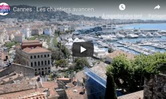 Cannes : Les chantiers avancent, la dette recule