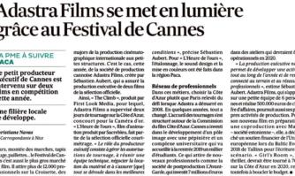 La société cannoise Adastra Films se met en lumière grâce au Festival de Cannes