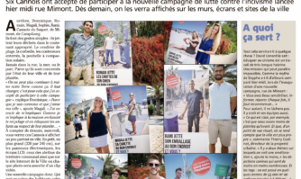 Six Cannois ont accepté de participer à la nouvelle campagne de lutte contre l'incivisme. On les verra affichés sur les murs, écrans et sites de la ville !