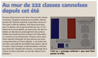 Au mur de 222 classes cannoises depuis cet été : un drapeau français, un européen et le refrain de la Marseillaise